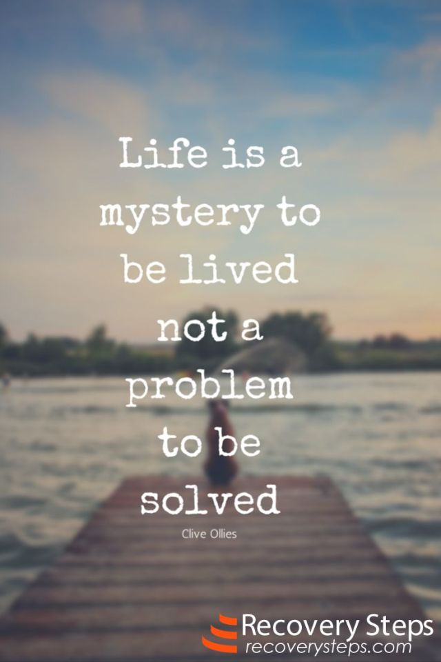 Mystery Quotes life is a mystery to lived not a problem to be solved