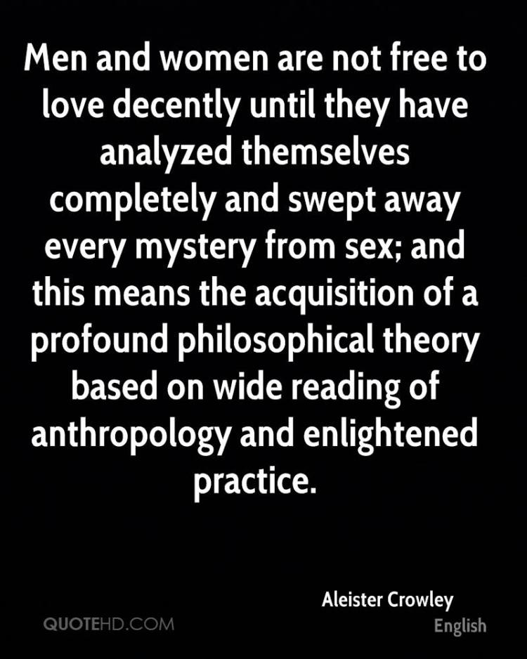 Mystery Quotes men and women are not free to love decently until they