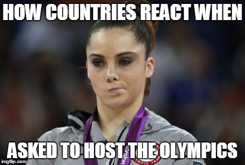 Olympics Meme how countries react when asked to host the Olympics