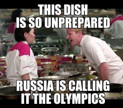 Olympics Meme this dish is so unprepared Russia is calling it the olympics