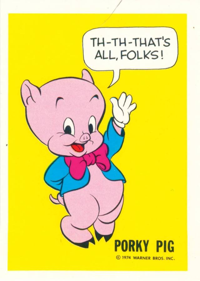 Porky Pig Quotes th th that's all folk