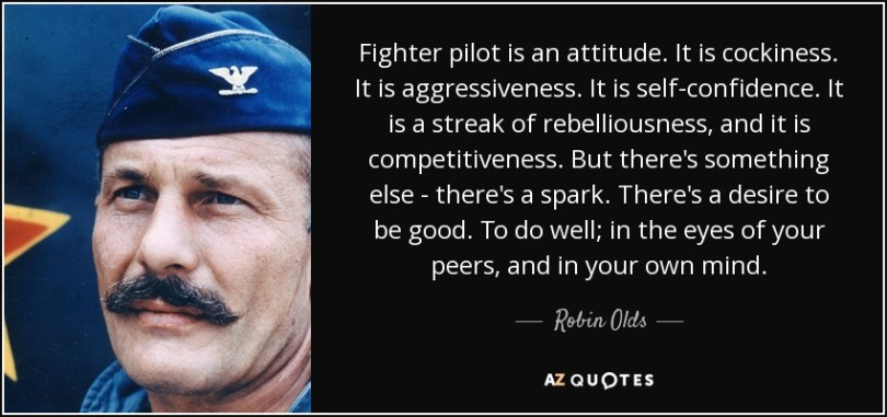 Position Sayings fighter pilot is an attitude it's cockiness