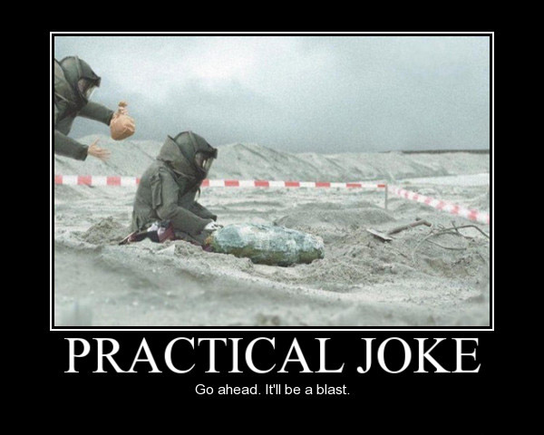 Practical joke go ahead Funny Army Image