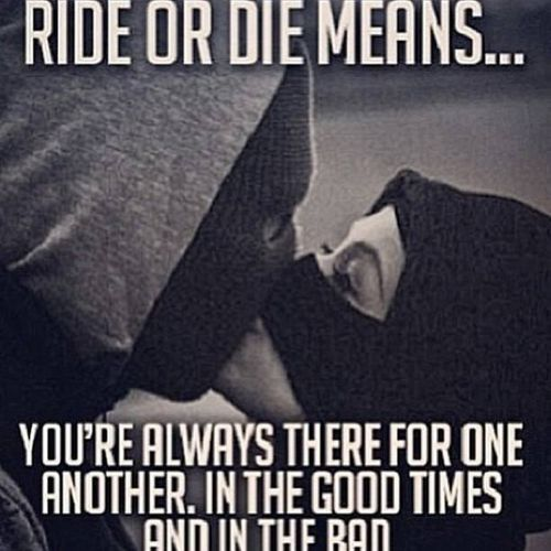 Ride Or Die Quotes 6
