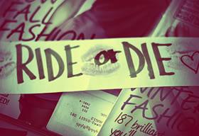 Ride or Die Quotes ride or die..