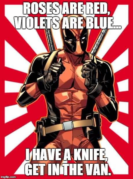 Roses Are Red, Violets Are Blue Funny Deadpool Memes