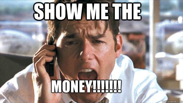 Show me the money Memes