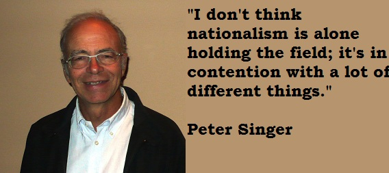 Singer Sayings i don't think nationalism is alone holding