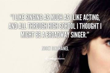 Singer Sayings i like singing as much as i like acting