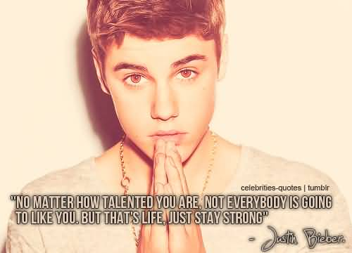 Singer Sayings no matter how talented you are not