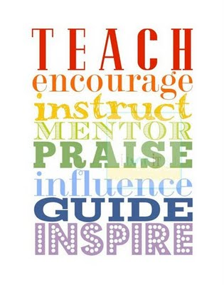 Teach Quotes teach encourage instruct mentor praise influence