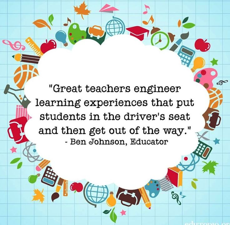 Teacher Quotes great teachers engineer learning experiences that put students in the
