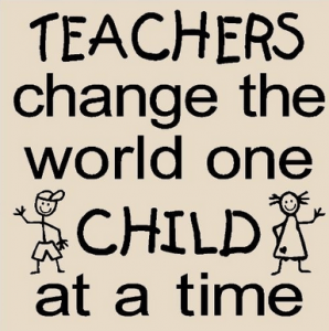 Teacher Quotes teachers change the world one child at a time