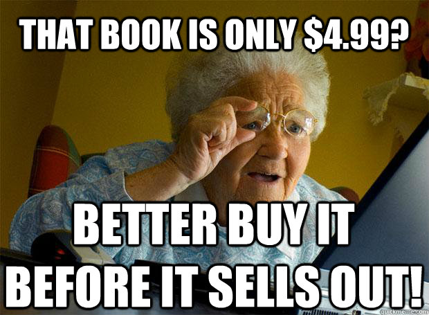 That Book Is Only $4.99 Grandma Memes