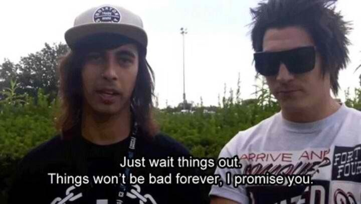 Vic Fuentes Quotes Just wait things out things won't be bad forever