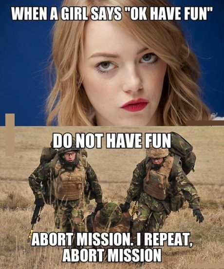 When a girls says ok have fun Funny Army Image