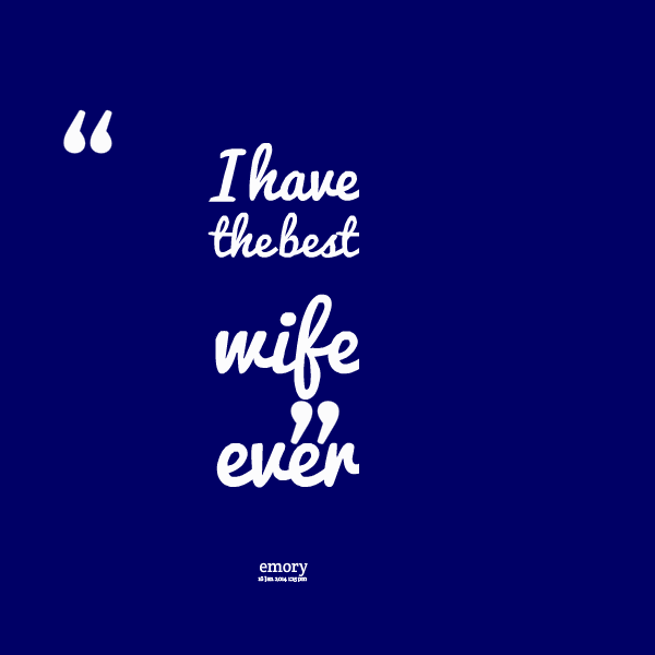 Wife Quotes Sayings 03