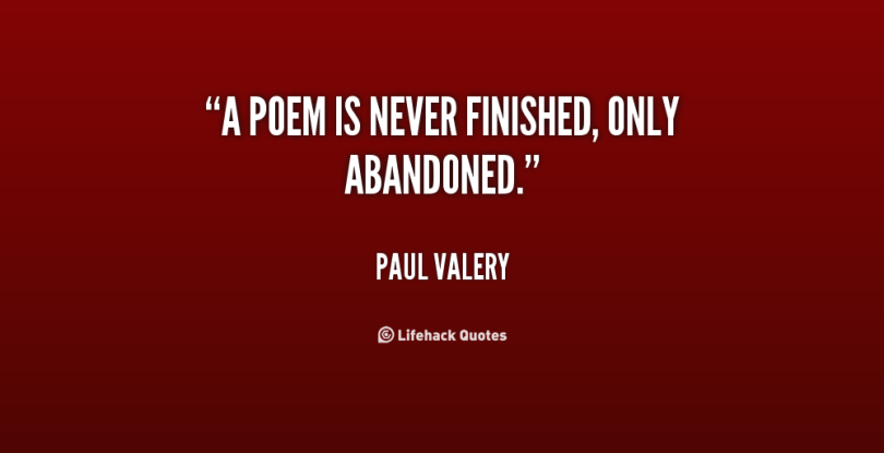 abandonment quotes a poem is never finished only abandoned