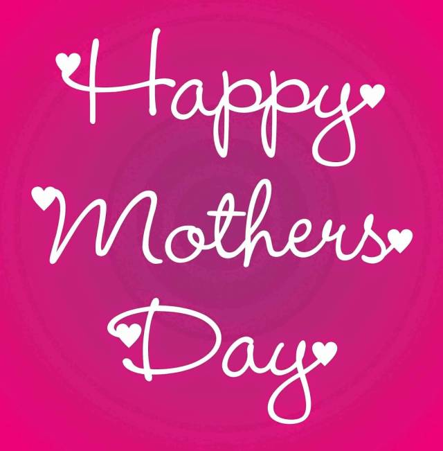 day sayings happy mothers days