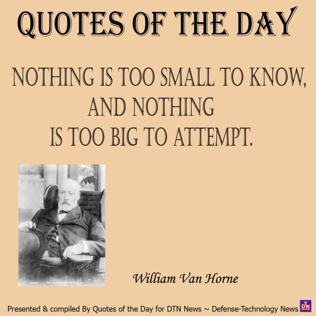 day sayings quotes of the day nothing is too small to know and nothing is too big to attempt
