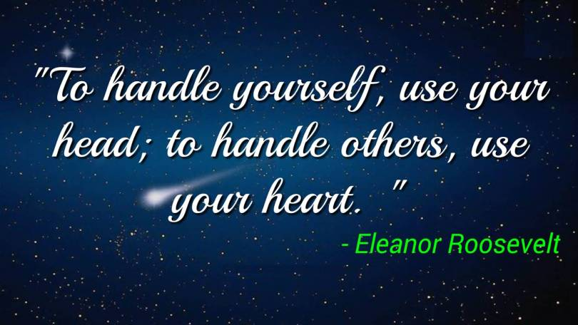 day sayings to handle yourself use your head to handle others