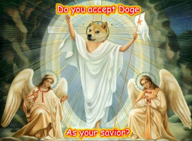 do you accept doge as your savior doge meme