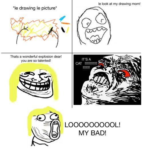 le look at my drawing mom LOL Memes
