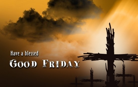 Awesome Good Friday Wishes And Greetings Wallpaper