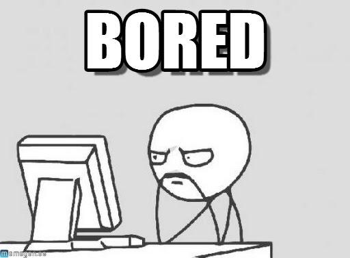Bored Meme bored