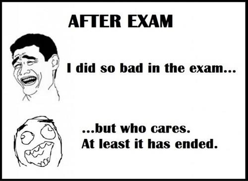 Exam Meme after exam i did so bad in the exam