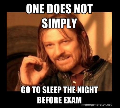Exam Meme one does not simply go to sleep