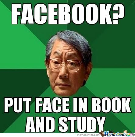 Facobook put face in book and study Facebook Meme