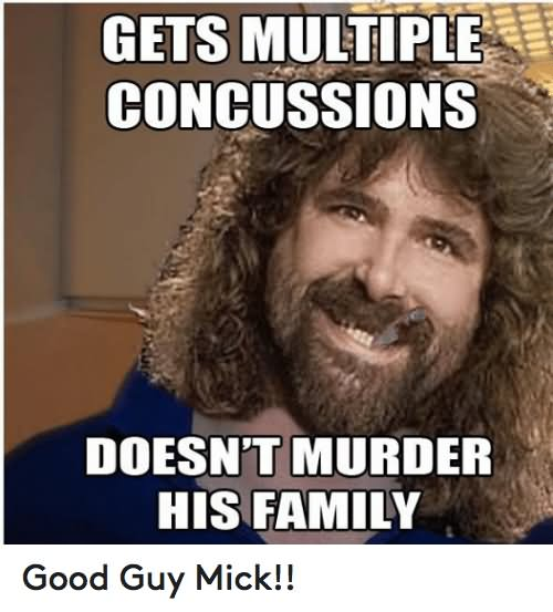 Family Memes Gets multiple concussions doesn't murder his family