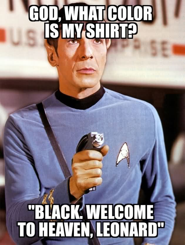 God what color is my shirt black welcome Dress Meme
