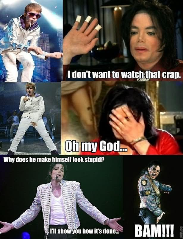 I don't want to wtch that crap Michael Jackson Meme