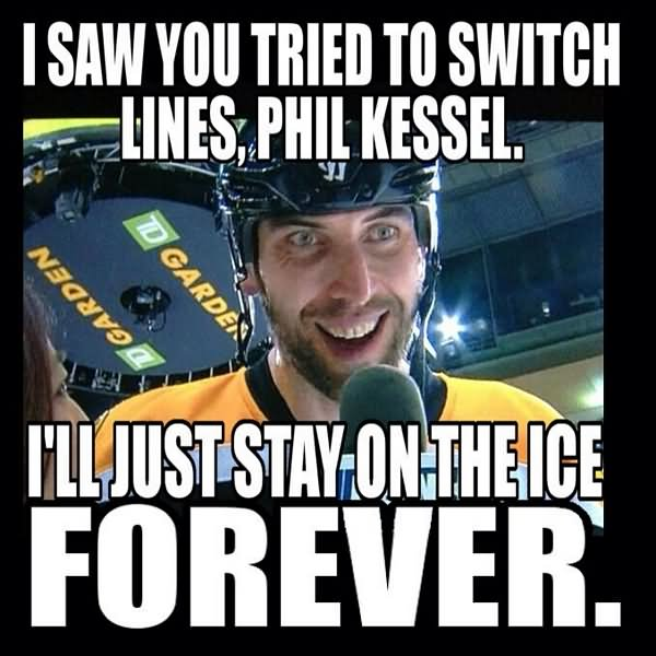 I saw you tried to switch lines Hockey Memes