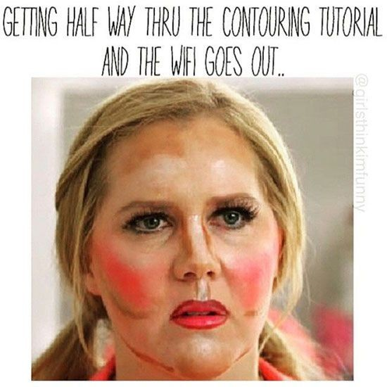 Make Up Meme Getting half way thru the contouring tutorial