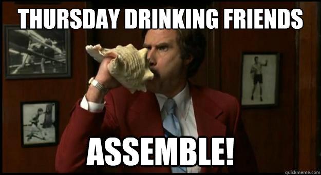 Mcdonalds Meme Thursday drinking friends assemble