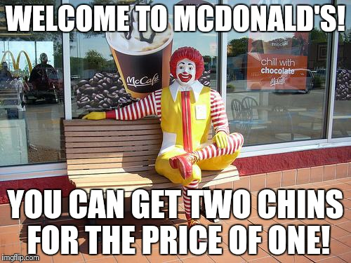 Mcdonalds Meme Wecome to mcdonalds you can get