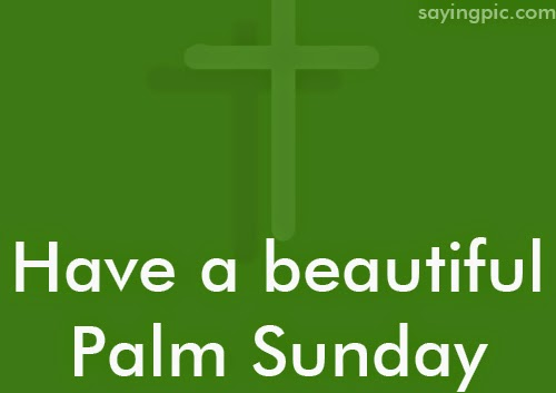 Palm Sunday Wishes 0120