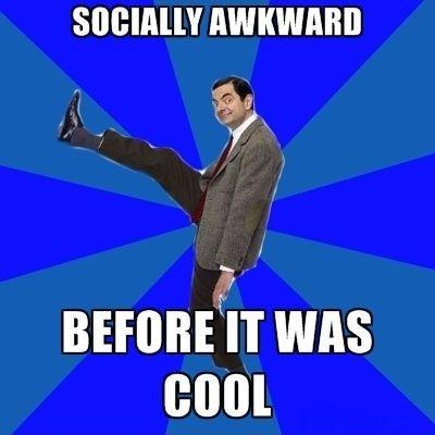 Socially awkward before it was cool Mr Bean Meme