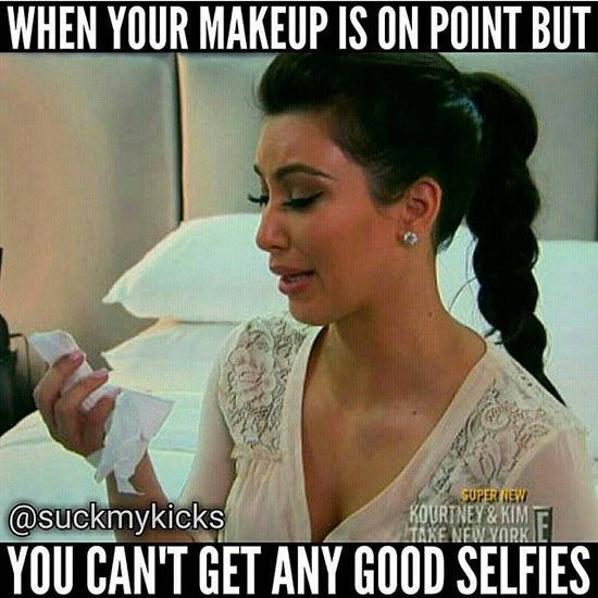 When your makeup is on point but you cant Make Up Meme