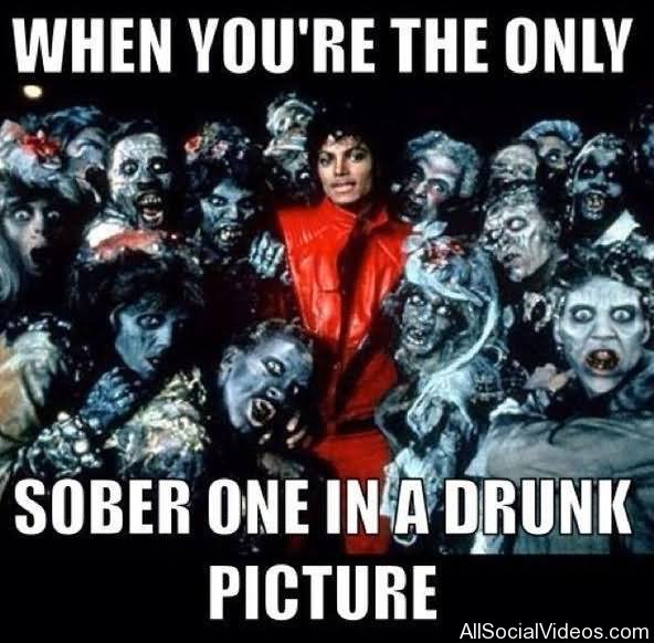 When you're the only sober one in a drunk picture Michael Jackson Meme