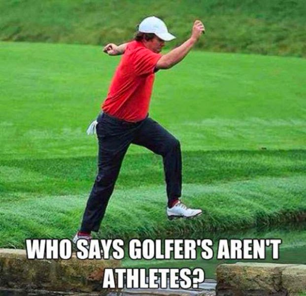 Who says golfers aren't Golf Memes