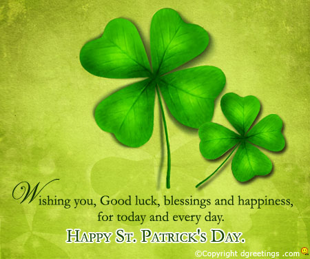 Wishing You Good Luck Blessing And Happiness For Today And Every Day Happy St. Patrick's Day