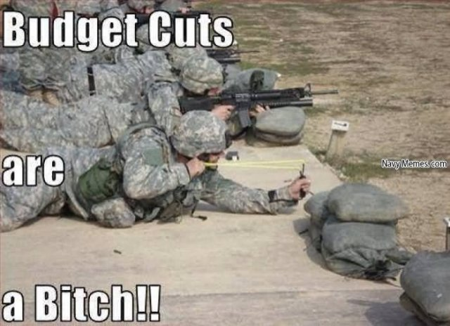 budget cuts are bitch Hunting Meme