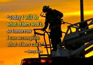 Ability Quotes Today is will do what others won't so tomorrow i can accomplish