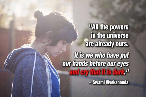 Ability Quotes all the powers in the universe are already ours