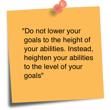 Ability Quotes do not lower your goal To the height of your abilities