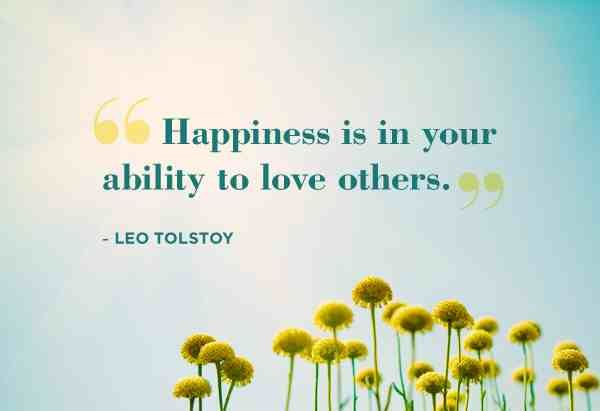 Ability Quotes happiness is in your ability to love others
